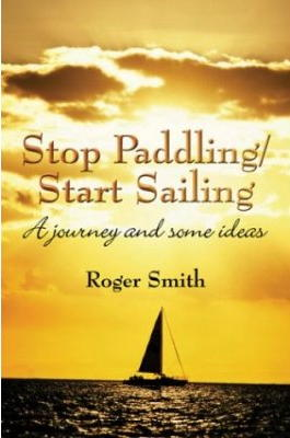 Stop Paddling/Start Sailing
